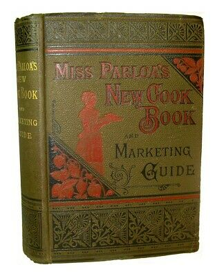 RARE 1880 ANTIQUE COOKBOOK Cookery Vintage Victorian Recipes Miss Parloa Pastry