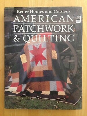 American Patchwork & Quilting by Better Homes & Gardens, Hardcover, Used