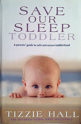 SAVE OUR SLEEP TODDLER Tizzie Hall (2010) Sleeping - AS NEW - FREE POST - Book