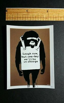 BANKSY CHIMP LAUGH NOW BUT ONE DAY WE'LL BE IN CHARGE SMALL 2.5x3 ART STICKER