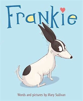 Frankie by Sullivan, Mary -Hcover