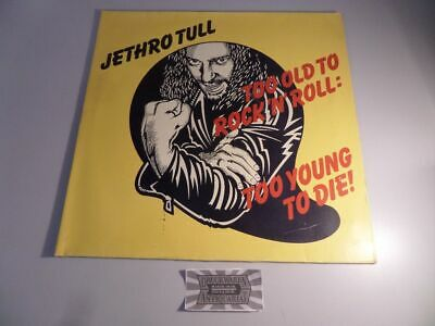 Too Old to Rock'n'Roll, too Young to Die [Vinyl, LP, 6307 572]. Jethro Tull: