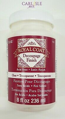 Royal Coat - Decoupage Finish - Clear Satin - Choose Your Size