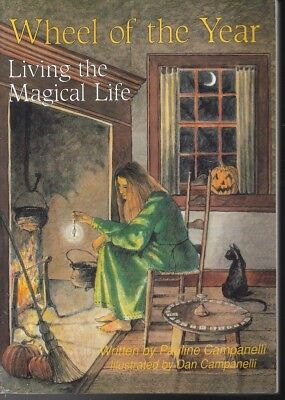Wheel of the Year : Living the Magical Life by Dan Campanelli pb wicca