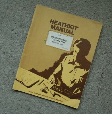 Heathkit IG-4505 Oscilloscope Calibrator Original Manual with all Schematic