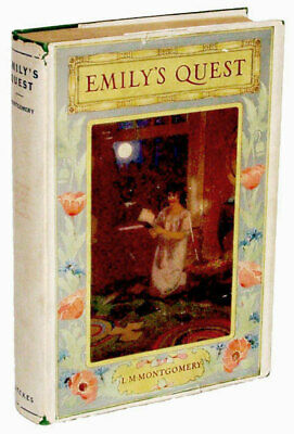 L M Montgomery / Emily's Quest First Edition 1927