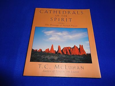 CATHEDRALS OF THE SPIRIT  BY  T.C. McLUHAN (PAPERBACK BOOK)!!