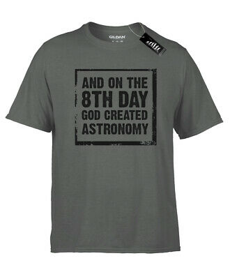 and on the 8th day god created ASTRONOMY T-Shirt - Mens grey astronomer tee gift