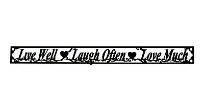 """Red Rapture Live Well-Love Often-Laugh Much, Wall Decor, Metal Sign 43.25"""" x 4"""""""