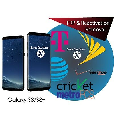 Samsung Galaxy S8 S8+ Google account FRP & Samsung Reactivation removal instant