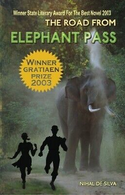 The Road from Elephant Pass, , Good Condition Book, ISBN 9789558095386