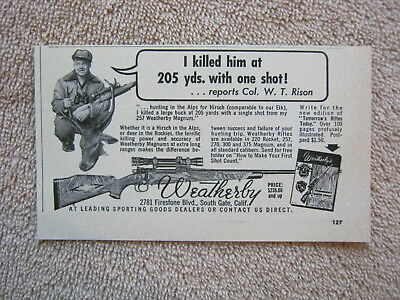 Vintage 1954 Weatherby Magnum Hunting Rifles Hirsch Col. W. T. Rison Print Ad