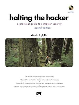 Halting Hacker Practical Guide Computer Security [With  by Pipkin Donald L
