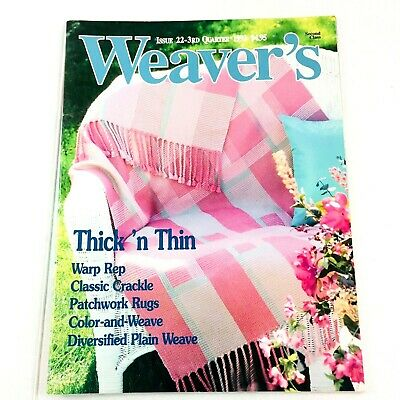 Weaver's Magazine Issue 22 1993: Thick N Thin, Warp Rep, Patchwork Rugs