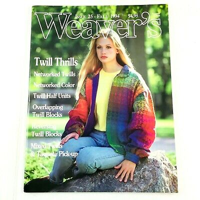 Weaver's Magazine Issue 25 1994: Twill Thrills