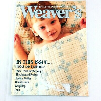 Weaver's Magazine Issue 15 1991: Tools and Techniques