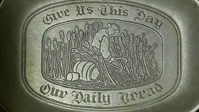"WILTON Columbia PA Metal Pewter Dish Plate ""Give Us This Day Our Daily Bread"""