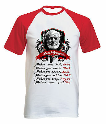 Ernest Hemingway Before You Talk Quote - New Cotton Baseball Tshirt All Sizes