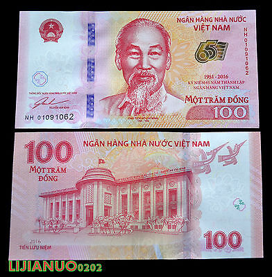 "Vietnam 100 Dong ""65th Anniversary National Bank of Vietnam"" 2016 P-NEW UNC NOTE"