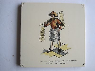 "VINTAGE CARTER ""CRIES OF LONDON"" TILE - BUY MY FOUR ROPES OF HARD ONIONS c1955"