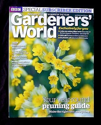 Gardeners World Feb 2012 BBC, Subscriber's Edition, Year Round Pruning Guide