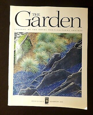 The Garden, Dec 2004, Vol 129, Pt 12 Journal of the Royal Horticultural Society