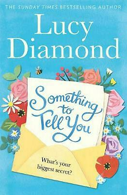Something to Tell You by Lucy Diamond Hardcover Book Free Shipping!