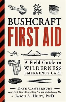 Bushcraft First Aid Field Guide Wilderness Emergency Care by Canterbury Dave