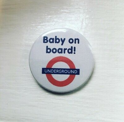 Baby on Board Badge 38mm 1.5 INCH Tube Bus Pregnant Mum To Be