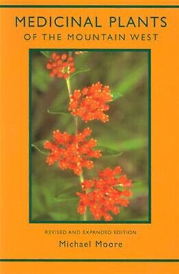 Medicinal Plants of the Mountain West by Moore, Michael -Paperback