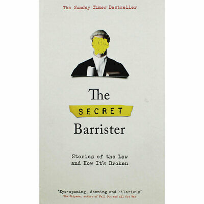 The Secret Barrister - Stories of the Law and How Its Broken, Brand New