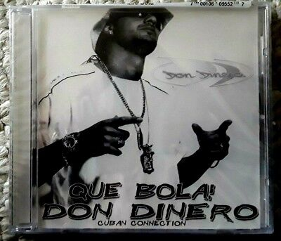 Don Dinero QUE BOLA Cuban Connection  CD New  Factory Sealed