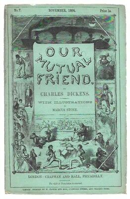 Charles Dickens, 1812 1870 / OUR MUTUAL FRIEND Part No 7 November 1864