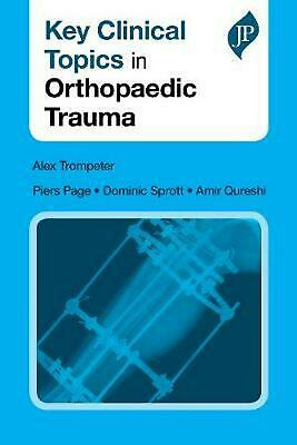 Key Clinical Topics in Orthopaedic Trauma by Alex Trompeter (English) Paperback