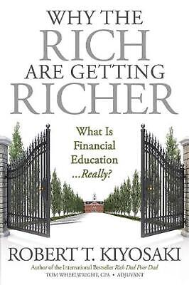 Why the Rich Are Getting Richer by Robert T. Kiyosaki Paperback Book Free Shippi