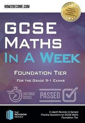 Gcse Maths in a Week: Foundation Tier by How2become Paperback Book Free Shipping