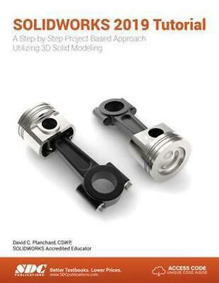 Solidworks 2019 Tutorial by David Planchard Paperback Book Free Shipping!