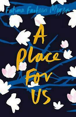 A Place for Us by Fatima Farheen Mirza Hardcover Book Free Shipping!