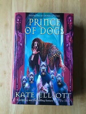 Prince Of Dogs - Kate Elliott - First Edition 1998 - Hardback Book - 1st