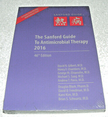 Sanford Guide to Antimicrobial Therapy 46th Edition 2016 by David N Gilbert Ed.