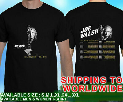 Joe Walsh Tour Dates 2017 T Shirt Tees Size S to 5XL