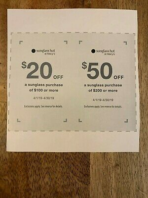 4f43b67ee8bf Macy's Sunglass Hut Paper Coupons $20 off $100 and $50 off $200 Expires  April 30