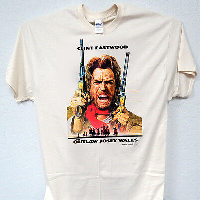 CLINT EASTWOOD, Outlaw Josey Wales T-SHIRT, ALL SIZES S-5XL, T-988 IVY ,L@@K!