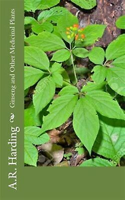 Ginseng and Other Medicinal Plants 9781727659177