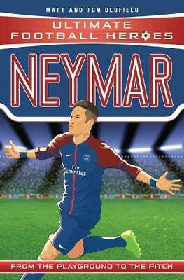 Neymar (Ultimate Football Heroes) - Collect Them, Oldfield, Tom & Matt, New