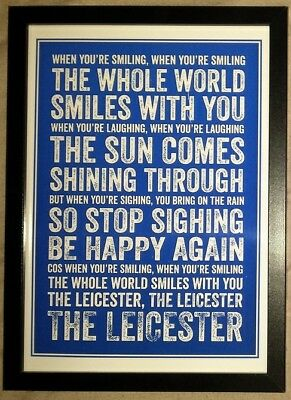 "Leicester City FC ""When You're Smiling"" A4 Framed Colour Song Poster Print"