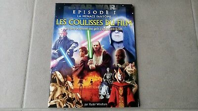 Livre Star Wars LES COULISSES DU FILM Episode 1 La Menace Fantôme Lucasbooks