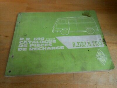 Ancien Catalogue Pieces De Rechange Pr699 Renault Estafette R.2132 .2133