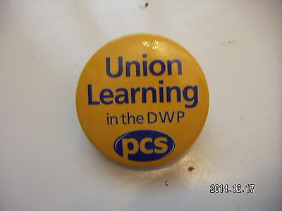 PCS NO TO PRIVATISATION SUPPORT SECURITY GUARDS TRADE UNION BADGE