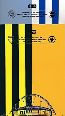 FA CUP SEMI FINAL 2019 BOTH programmes Wolves v Watford & Man City v Brighton